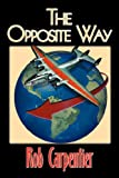 The Opposite Way, Rob Carpentier, 1598584421
