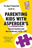 The Don't Freak Out Guide To Parenting Kids With Asperger's