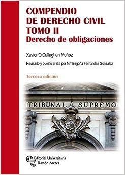 Compendio De Derecho Civil Tomo II: Derecho de obligaciones (Manuales)