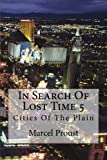 img - for In Search Of Lost Time 5: Cities Of The Plain (Volume 5) book / textbook / text book