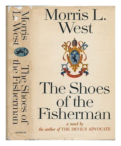 The Shoes of the Fisherman, a Novel 1St edition by West, Morris L. published by William Morrow & Co Hardcover