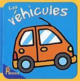 Les véhicules : Livre-mousse