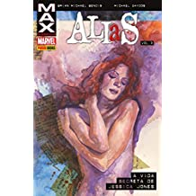 Alias. A Vida Secreta de Jessica Jones - Volume 3