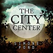 The City Center: The New Agenda, Book 1 | Simone Pond