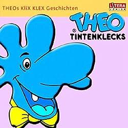 Theo Tintenklecks-Geschichten