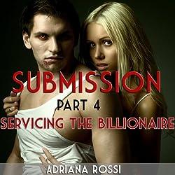 Submission: Servicing the Billionaire, Part 4