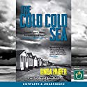 The Cold Cold Sea Audiobook by Linda Huber Narrated by Meriel Scholfield