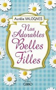 vignette de 'Nos adorables belles-filles (Aurélie Valognes)'