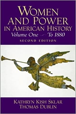 Women and Power in American History, Volume I (2nd Edition) (v. 1) by Thomas Dublin (2001-12-28)
