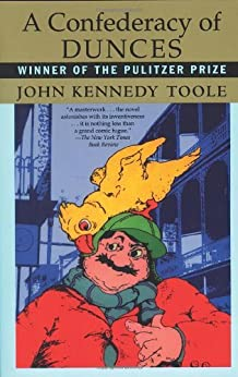 A Confederacy of Dunces by [Toole, John Kennedy, Walker Percy]