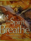 img - for Let The Spirit Breathe: Personal Psalms, Prayers, And Pieces by Danny A. Belrose (2004-10-14) book / textbook / text book