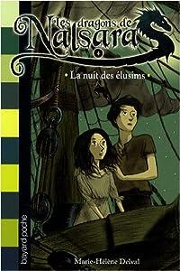 """Afficher """"Les dragons de Nalsara n° 4 La nuit des élusims"""""""