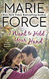 I Want to Hold Your Hand: Green Mountain Book Two (A Green Mountain Romance)