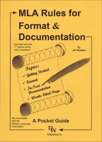 MLA Rules for Format & Documentation: A Pocket Guide [Conforms to 7th Edition MLA]
