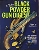 Black Powder Gun Digest, Jack Lewis, 0910676410