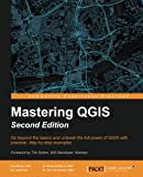 img - for Mastering QGIS - Second Edition book / textbook / text book