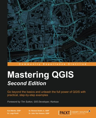 Mastering QGIS - Second Edition by Packt Publishing - ebooks Account