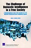 The Challenge of Domestic Intelligence in a Free Society, Brian A. Jackson, 0833046160