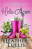 Hello Again (In The Garden Book 1)