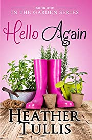 Hello Again (In The Garden Book 1)