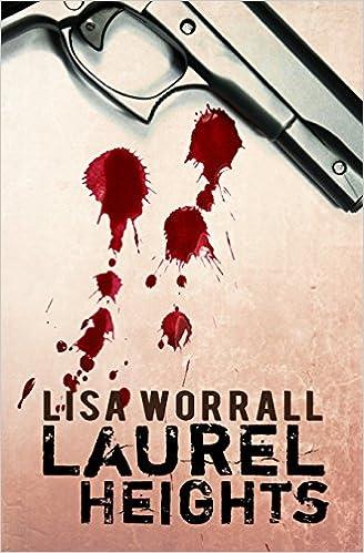 Joomla bøger download Laurel Heights by Lisa Worrall PDF 1499357508