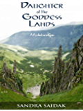 Daughter of the Goddess  Lands (Kalie's Journey, Book 1)