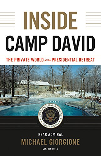 Inside Camp David: The Private World of the Presidential Retreat cover