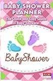 Baby Shower Planner: Guide to Baby Showers