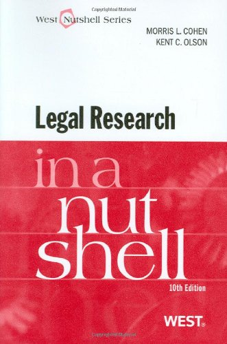 Legal Research in a Nutshell, 10th (Nutshell Series)...