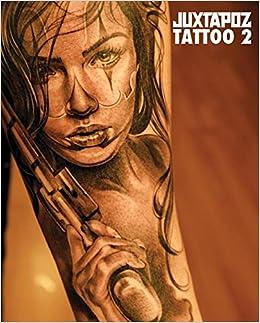 91487aa231465 Juxtapoz Tattoo 2: Evan Pricco, Saelee Oh: 9781584234227: Amazon.com: Books