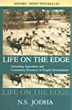 img - for Life on the Edge: Sustaining Agriculture and Community Resources in Fragile Environments (Studies in Social Ecology and Environmental History) by Jodha N. S. (2003-08-07) Paperback book / textbook / text book