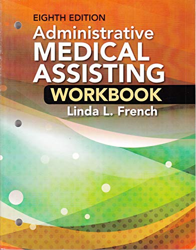 Student Workbook for French's Administrative Medical Assisting, 8th