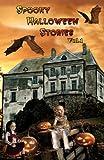 Spooky Halloween Stories Volume 1, Jan Thornton, 1466362669