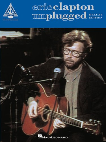 Eric Clapton Songbook (Eric Clapton - Unplugged - Deluxe Edition (Recorded Versions Guitar))