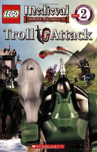 LEGO Medieval Adventures: Troll Attack (Level 2) by Brand: Scholastic Inc.