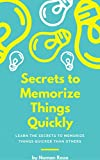 Secrets To Memorise Things Quickly