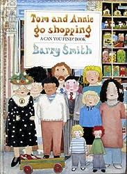 TOM+ANNIE GO SHOPPING (A Can You Find? Book)