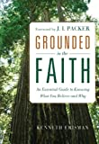 Grounded in the Faith, Ken Erisman, 0801015138