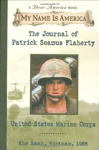 My Name Is America: The Journal Of Patrick Seamus Flaherty, United States Marine Corps