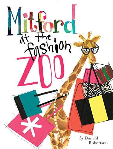 Mitford at the Fashion Zoo (Fashion Giraffe)
