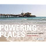 Powering Places: Land Art Generator Initiative, Santa Monica