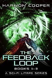 The Feedback Loop (Books 1-3): (Scifi LitRPG Series) (The Feedback Loop Box Set)