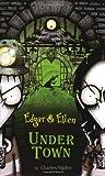 Under Town, Charles Ogden, 1416914129
