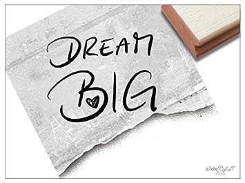 Stempel Textstempel Dream Big Handschrift Schriftstempel