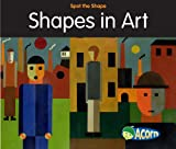 Shapes in Art, Rebecca Rissman, 143292169X
