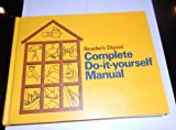 Complete Do-It-Yourself Manual, Reader's Digest Editors, 0895770105