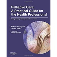 Palliative Care: A Practical Guide for the Health Professional: Finding Meaning and Purpose in Life and Death