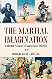 The Martial Imagination, , 1623490200