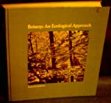 Botany : An Ecological Approach, Jensen, William A. and Salisbury, Frank B., 0534000924