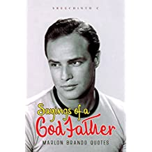 Sayings of a God Father: Marlon Brando Quotes